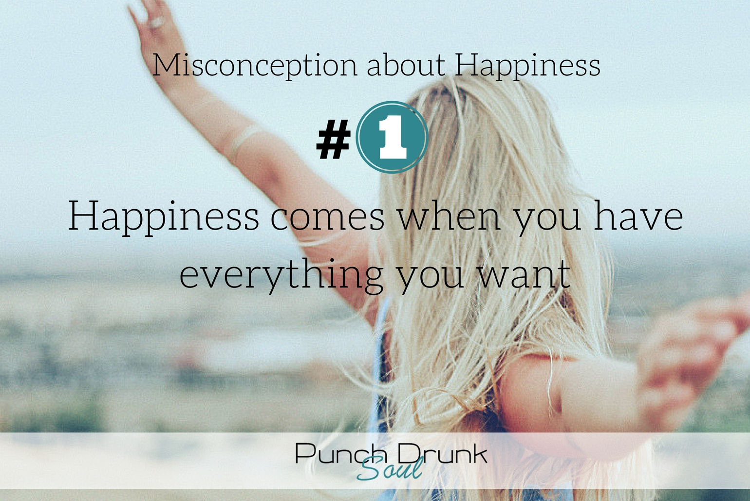 Misconceptions about happiness, How to be happy, pursuit of happiness, happiness, being happy, Key to happiness, how to find happiness