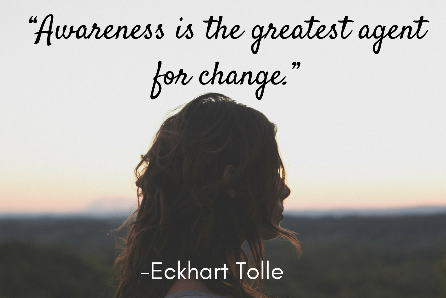 self-awareness, self-confidence, consciousness, self-help, personal development, self-awareness quote, eckhart tolle, awareness is the greatest agent for change