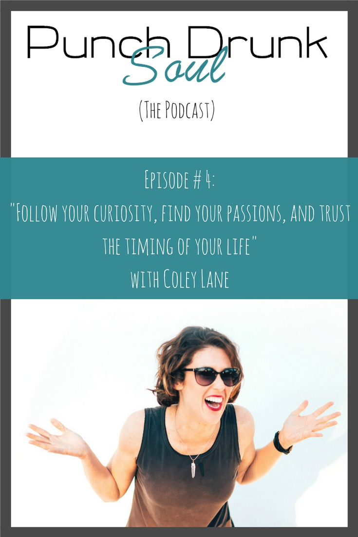Life Goals Mag, Coley Lane, find your passions, life purpose, true alignment, true self, soul alignment, happiness, fulfillment, life purpose, soul searching, personal growth, self-development, podcast