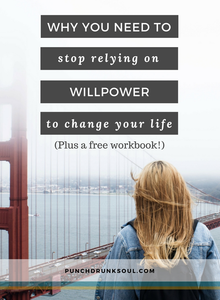 how to change your life, willpower, goals, change your brain change your life, how to change my life, how to change