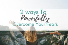 how to find yourself, mindset, mindfulness, overcome your fears, overcoming your fears, business, fear, how to overcome your fear, emotional fear, fear of failure, fear of judgement